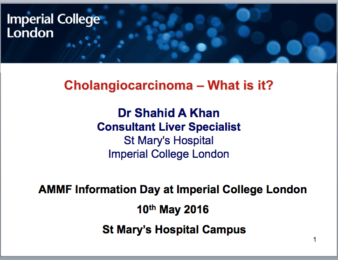 Dr Shahid Khan's presentation:  Cholangiocarcinoma.  What is it?