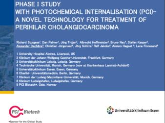Dr Dechêne's presentation on PCI Biotech's Phase 1 cholangiocarcinoma study